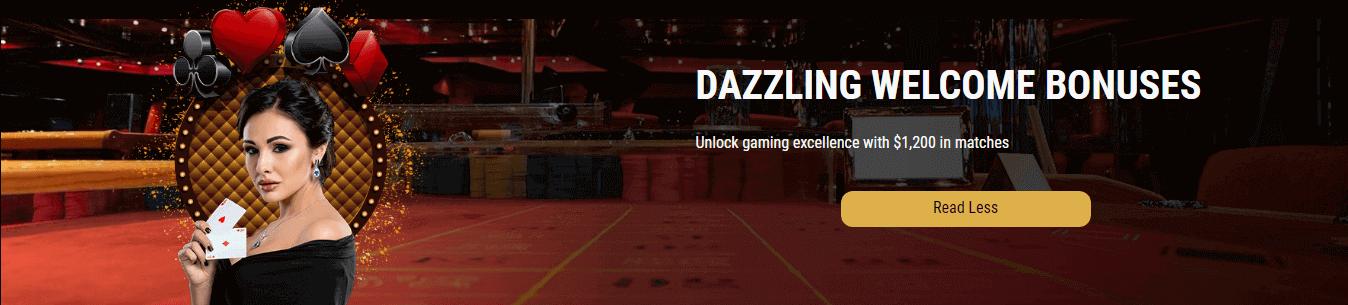 Dazzling Welcome Bonuses